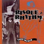Risque Rhythm - Nasty 50s R&B