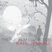 Karl Jenkins: The Platinum Collection
