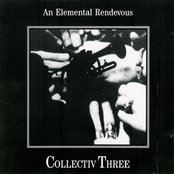 Collectiv Three: An Elemental Rendevous