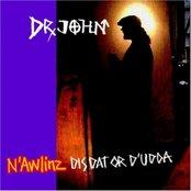 N'awlinz: Dis, Dat Or D'Udda