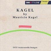 Kagel: by Mauricio Kagel