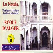 La Nouba, Vol. 6 : Ecole d'Alger (Musique classique arabo-andalouse)