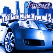 Fingazz: The Late Night Hype, Vol. 2