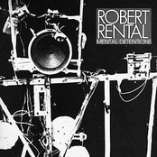 album Mental Detentions by Robert Rental