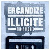 Illicite - The Prequel