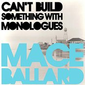 Can't Build Something with Monologues