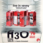 Live in Vevey (feat. Sandro Schneebeli) [Saxophone Marco Nevano, Drums Rocco Lombardi]