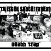 Twisted Subterranean Death Trap