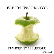 Remixed by Applecore Vol.2