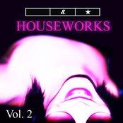 Houseworks Vol.2
