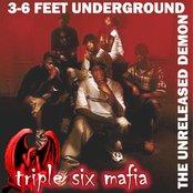 3-6 Feet Underground (The Unreleased Demon)