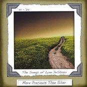 More Precious Than Silver - the Songs of Lynn DeShazo