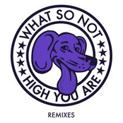 High You Are (Remixes)
