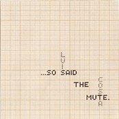 ...so said the mute.