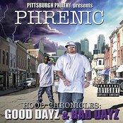 Hood Chronicles Good Dayz Bad Dayz (Pittsburgh Philthy Presents)