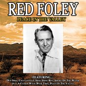 Peace In The Valley -The Best Of Red Foley