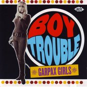 Boy Trouble - Garpax Girls