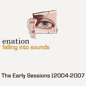 Falling Into Sounds: The Early Sessions 2004-2007