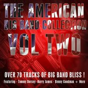 The American Big Band Collection Vol 2