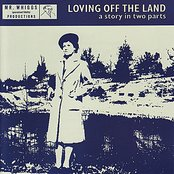 Loving Off the Land