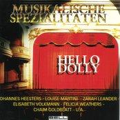 Musikalische Spezialitäten - Hello Dolly