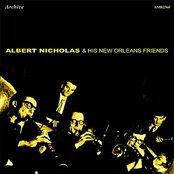 Albert Nicholas & His New Orleans Friends