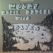 Mount Eerie Dances with Wolves
