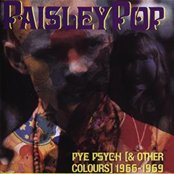 Paisley Pop: Pye Psych (& Other Colours) 1966-1969