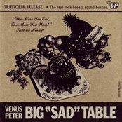 Big Sad Table