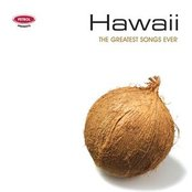 Petrol Presents The Greatest Songs Ever: Hawaii