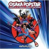 Osaka Popstar & the American Legends of Punk