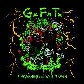GxFxTx - Thrashing in your town 2010