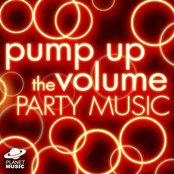 Pump Up The Volume Party Music