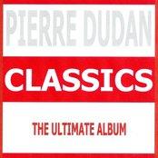 Classics - Pierre Dudan