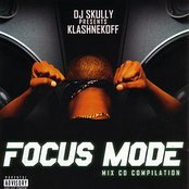 DJ Skully Presents Klashnekoff: Focus Mode