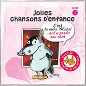 Jolies chansons d'enfance, vol. 1 : C'est la mère Michel... qui a perdu son chat