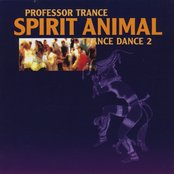 Spirit Animal, Trance Dance 2