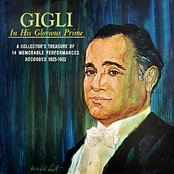 Gigli In His Glorious Prime (1925-1932)