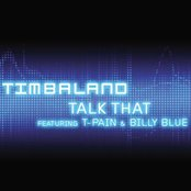 Talk That (featuring T-Pain & Billy Blue)
