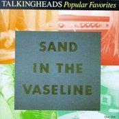 Popular Favorites 1976-1983: Sand in the Vaseline (disc 1)