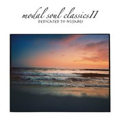 Modal Soul Classics II: Dedicated to Nujabes