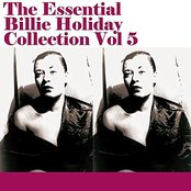 The Essential Billie Holiday Collection Vol 5