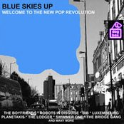 Blue Skies Up: Welcome To The New Pop Revolution