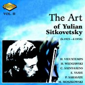 Sitkovetsky, Yulian: Art of Yulian Sitkovetsky (The), Vol. 2