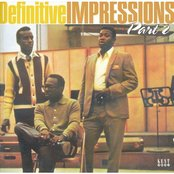 Definitive Impressions Part 2