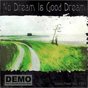 No Dream Is Good Dream
