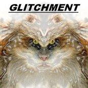 Glitchment