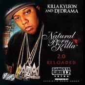 Natural Born Killa 2.0 Reloaded