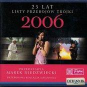 25 lat listy przebojów Trójki: 2006