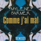 Comme J'ai Mal (Remixes)